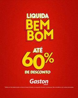Ofertas de Gaston no catálogo Gaston (  Vence hoje)