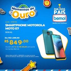 Ofertas de Motorola no catálogo Lojas Bemol (  9 dias mais)