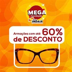 Ofertas Óticas no catálogo Ótica Indaiá em São Paulo ( 16 dias mais )