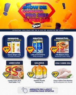 Ofertas de Super Show no catálogo Super Show (  Publicado hoje)