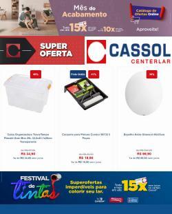 Ofertas de Cassol no catálogo Cassol (  Publicado hoje)