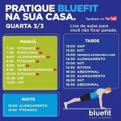 Ofertas Esporte e Fitness no catálogo Bluefit em São Gonçalo ( 2 dias mais )