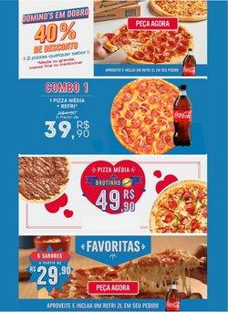 Ofertas de Domino's Pizza no catálogo Domino's Pizza (  Publicado hoje)