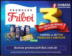 Cupom Shibata Supermercados ( 11 dias mais )