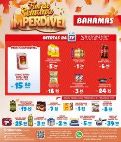 Ofertas Supermercados no catálogo Bahamas Supermercados em Uberlândia ( Vence hoje )