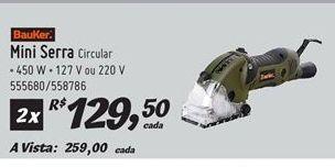 Oferta de Serra circular Bauker por R$259