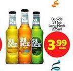 Oferta de Bebidas 51 ice long neck por R$3.99