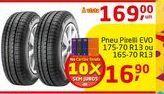 Oferta de Pneu Pirelli EVO  por R$169