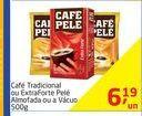 Oferta de Café Tradicional ou ExtraForte Pelé Almofada ou a Vácuo 500g por R$6,19
