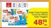 Oferta de Fraldas Tripla Proteçao Turma da Monica Hiper Huggies por R$48,9