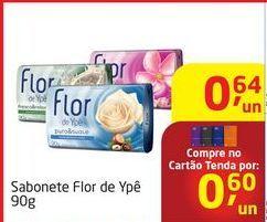 Oferta de Sabonete Flor de ypê por R$0,64