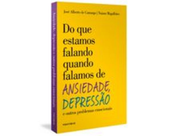 Oferta de Do Que Estamos Falando Quando Falamos De Ansiedade, Depressão E Outros Problemas Emocionais por R$39,9