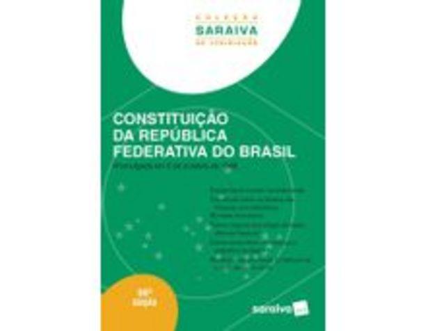 Oferta de Constituição da República Federativa do Brasil - Coleção Saraiva De Legislação por R$58,9
