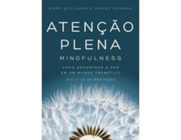 Oferta de Atenção Plena - Mindfulness - Como Encontrar A Paz Em Um Mundo Frenético - Inclui CD de Meditação por R$39,9
