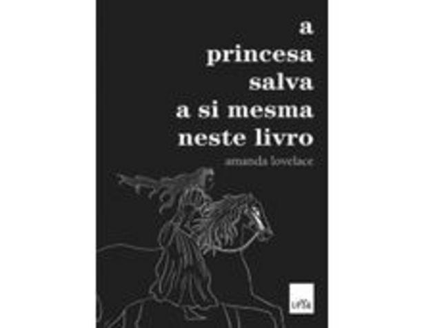 Oferta de A Princesa Salva A Si Mesma Neste Livro por R$25,9