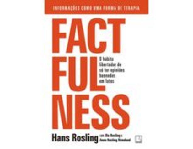 Oferta de Factfulness: O Hábito Libertador De Só Ter Opiniões Baseadas Em Fatos por R$55,9