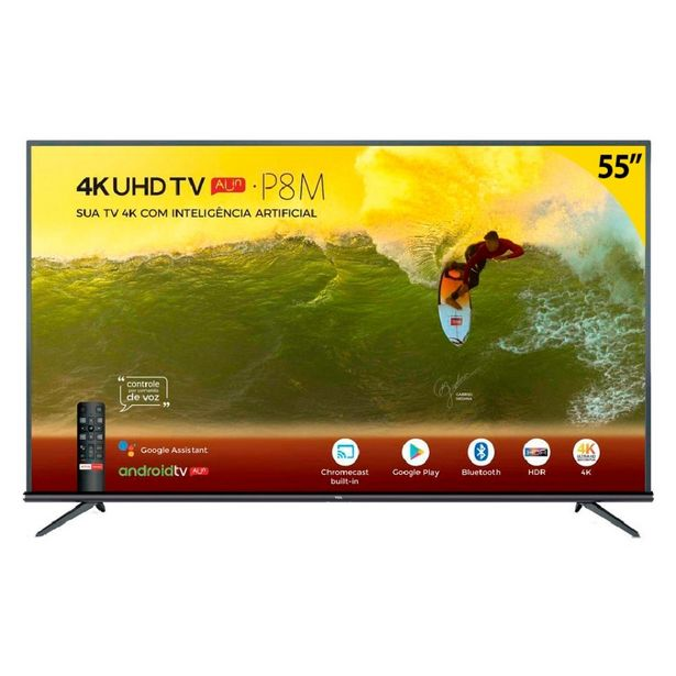 "Oferta de Smart TV 4K 55"" TCL LED Ultra HD 55P8M Android Bluetooth Controle Remoto com Comando de Voz HDR 3 HDMI 2 USB por R$2699"