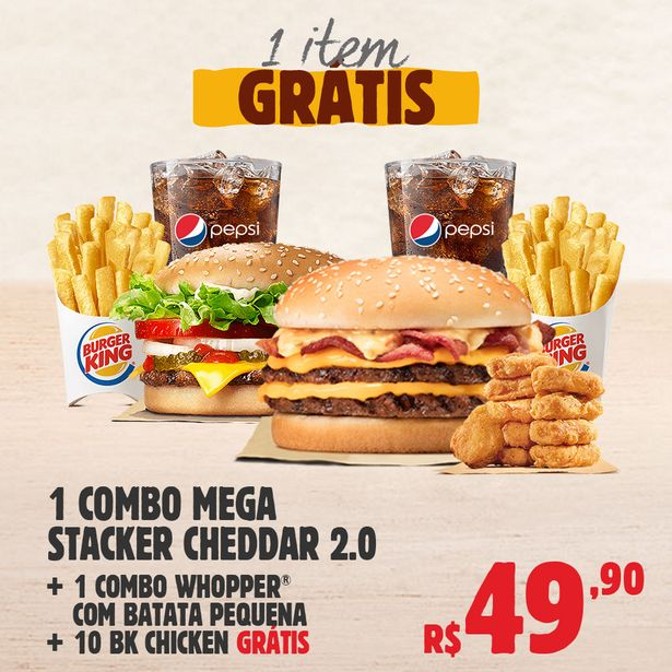Oferta de 1 Combo Mega Stacker Cheddar 2.0 + 1 Combo Whopper com Batata Pequena +10 BK Chicken Grátis por R$49,9