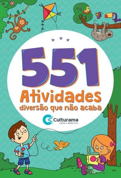 Oferta de Livro 551 Atividades - Diversão Que Não Acaba - Culturama por R$17,9