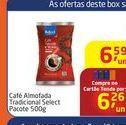 Oferta de Café almofada tradicional select pacote por R$6,59