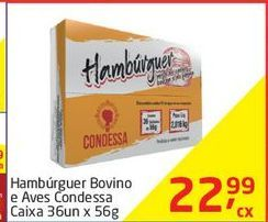 Oferta de Hambúrguer Bovino e Aves Condessa por
