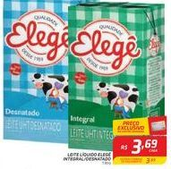 Oferta de LEITE LÍQUIDO ELEGÊ INTEGRAL/DESNATADO 1 litro por R$3,69
