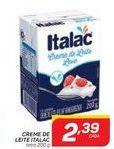 Oferta de Creme de Leite Italac por R$2,39