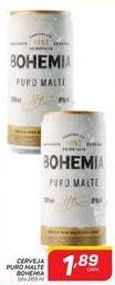Oferta de Cerveja Puro Malte Bohemia por R$1,89