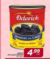 Oferta de Ameixas em calda Oderich lata 150g por R$4,99