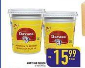 Oferta de Manteiga Davaca c/sal 500g por R$15,99