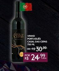 Oferta de VINHO PORTUGUES CASA DAS  CEPAS 750 ML por R$24,99