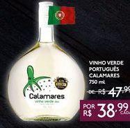 Oferta de VINHO VERDE PORTUGUÊS CALAMARES 750 ml por R$38,99