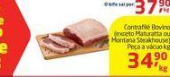 Oferta de Contrafilé Bovino (exceto Maturatta ou Montana Steakhouse) Peça a vácuo kg por R$34,9
