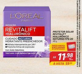 Oferta de Protetor solar  revitalift hialuronico noturno FPS 20 L'Oréal  por R$11,98