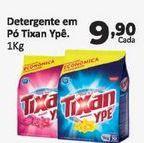 Oferta de Detergente em pó Tixan Ypê 1 kg por R$9,9