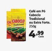 Oferta de Café Caboclo 250 gr por R$4,99