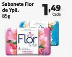 Oferta de Sabonete Flor de ypê 85 gr por R$1,49