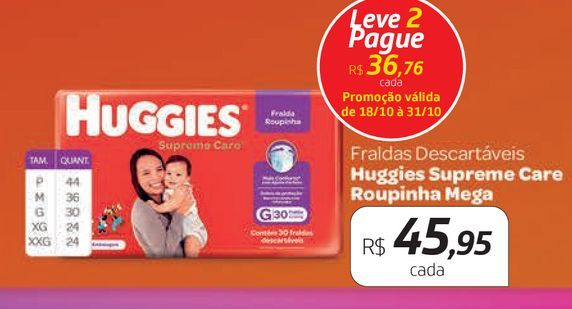 Oferta de Fraldas Huggies supreme care ropinha mega por R$45,95
