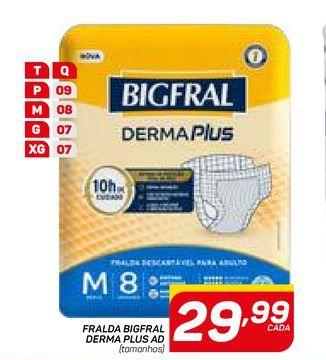 Oferta de FRALDA BIGFRAL DERMA PLUS AD por R$29,99