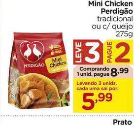 Oferta de Mini Chicken Perdigão tradicional ou c/ queijo por R$8,99