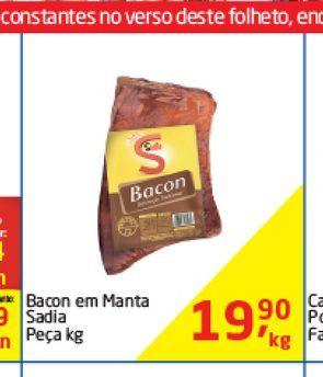 Oferta de Bacon em Manta Sadia Peça Kg  por R$19,9