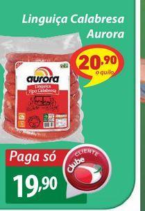 Oferta de Linguiça Calabresa Aurora por R$19,9