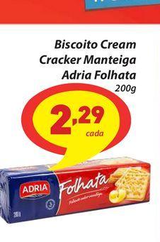 Oferta de Biscoito Cream Cracker Manteiga Adria Folhata 200g por R$2,29
