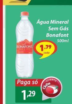 Oferta de Água Mineral Sem Gás Bonafont 500m por R$1,29