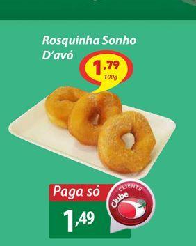 Oferta de Rosquinha Sonho D'avó por R$1,49