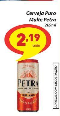 Oferta de Cerveja Puro Malte Petra 269ml por R$2,19