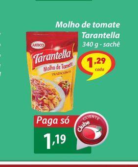 Oferta de Molho de tomate Tarantella por R$1,19