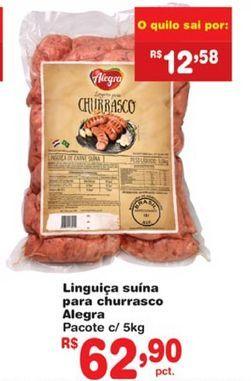 Oferta de Linguiça Alegra por R$62,9