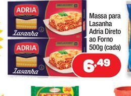 Oferta de Massa para Lasanha Adria Direto ao Forno 500g (cada) por R$6,49