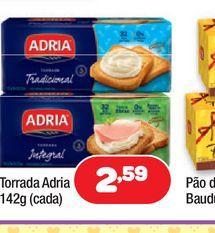 Oferta de Torrada Adria 142g (cada) por R$2,59